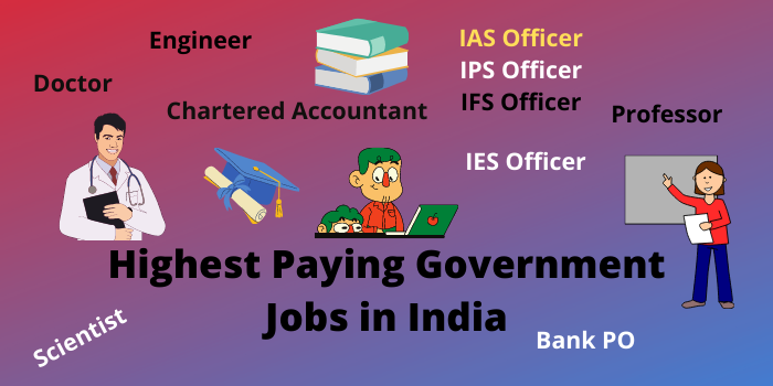 highest paying givernment jobs in India