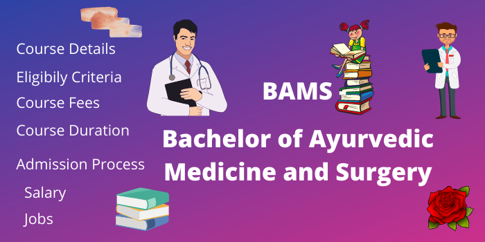 BAMS Full Form in Medical, Course Details, Salary, Fees, Eligibility