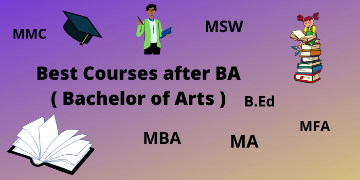 list of best courses after ba - bachelor of arts