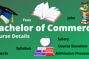 BCom Full form, bachelor of commerce course details