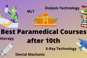 Best Paramedical courses after 10th