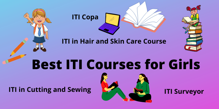 best ITI courses list for girls