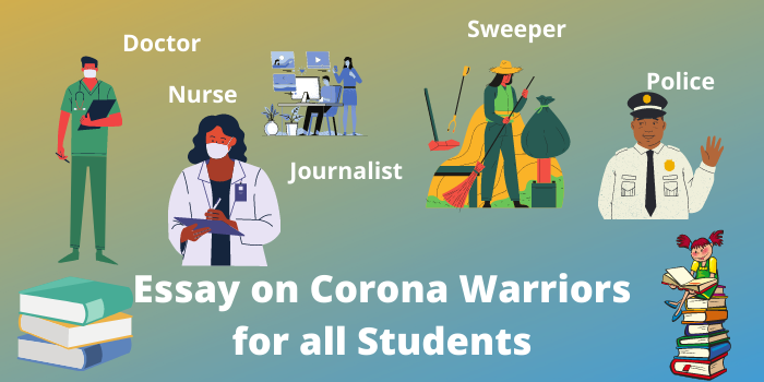 essay on corona warriors in English for all students