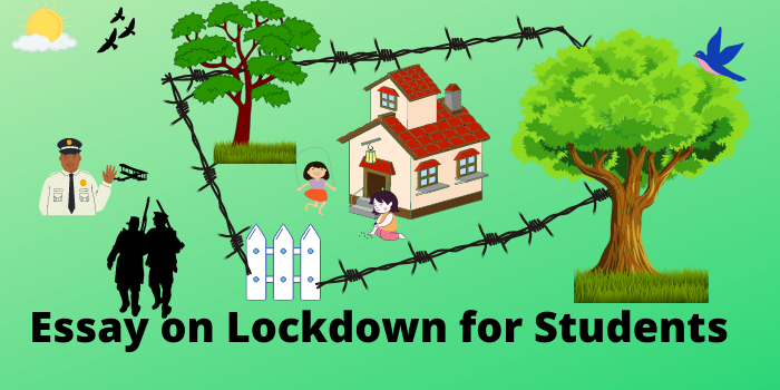 Essay on lockdown in english for all students