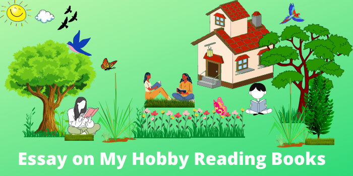 essay on my hobby reading books