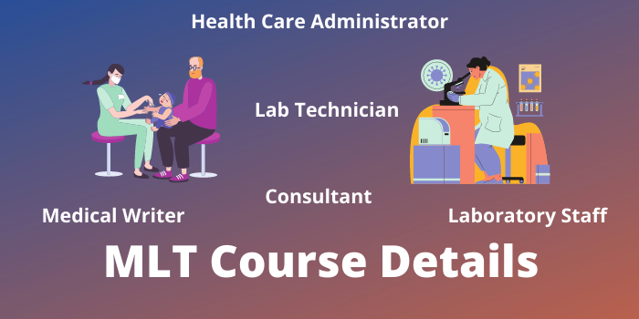 mlt course details, eligibility, fees, duration, salary, job